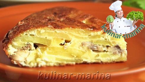 Тортилья картофельная с грибами | Tortilla potato with mushrooms